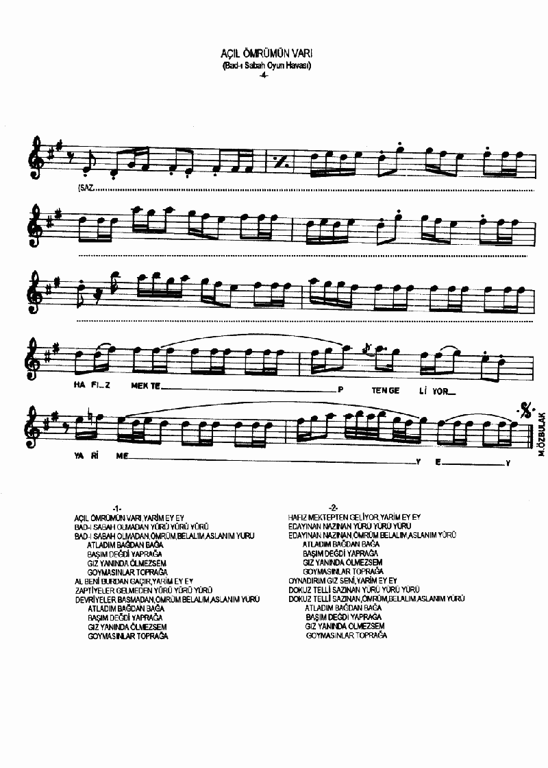 Açıl Ey Ömrümün Varı - 1 Nota 4