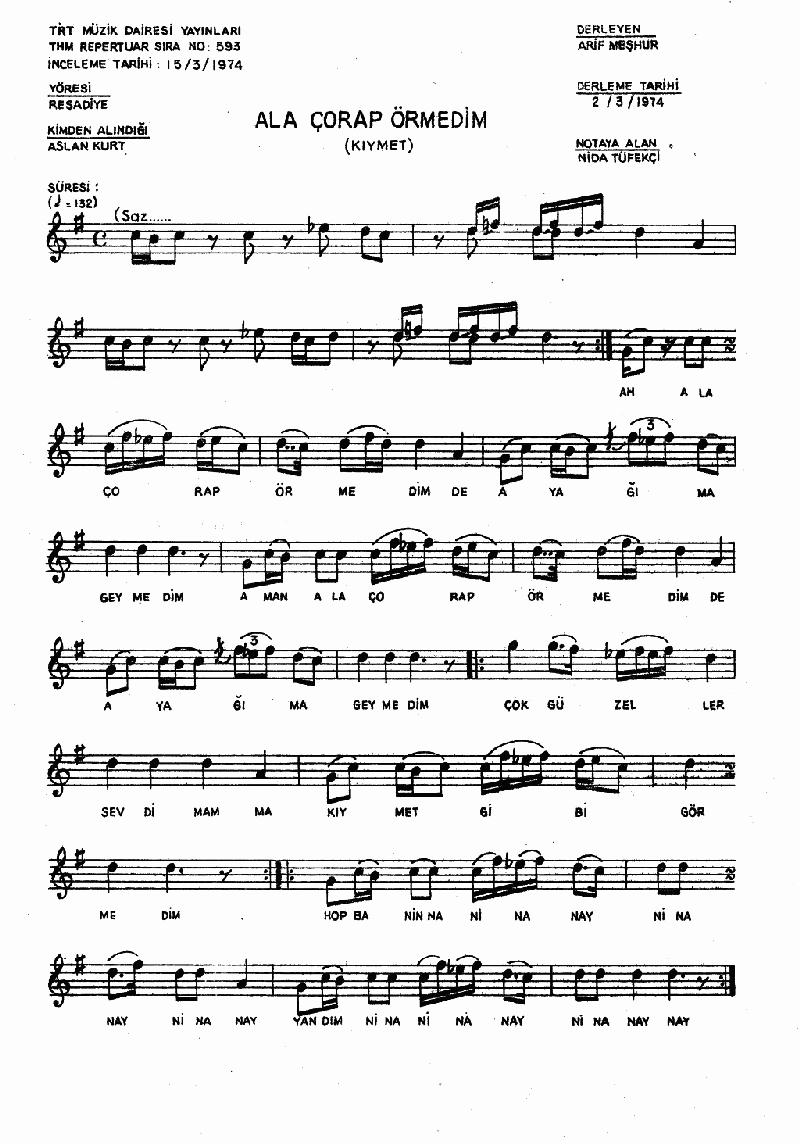 Ala Çorap Örmedim ( Kıymet ) Nota 1