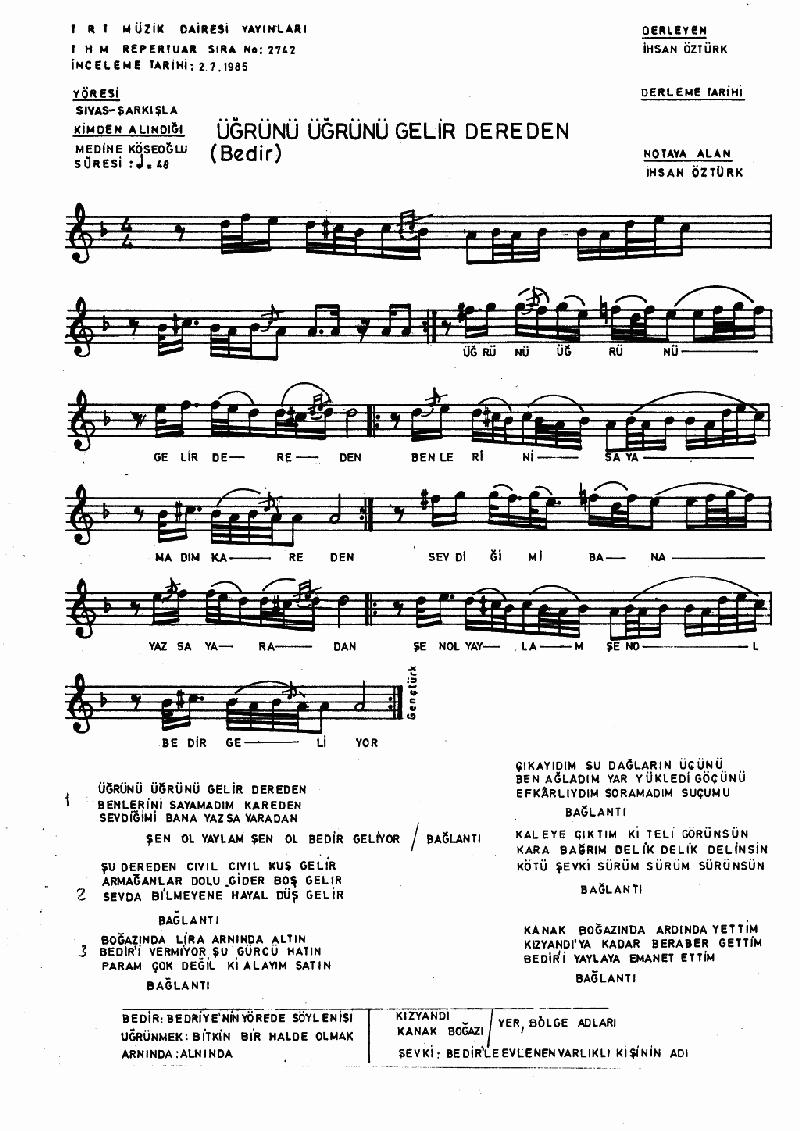 Bedir (üğrünü Üğrünü Gelir Dereden) Nota 1