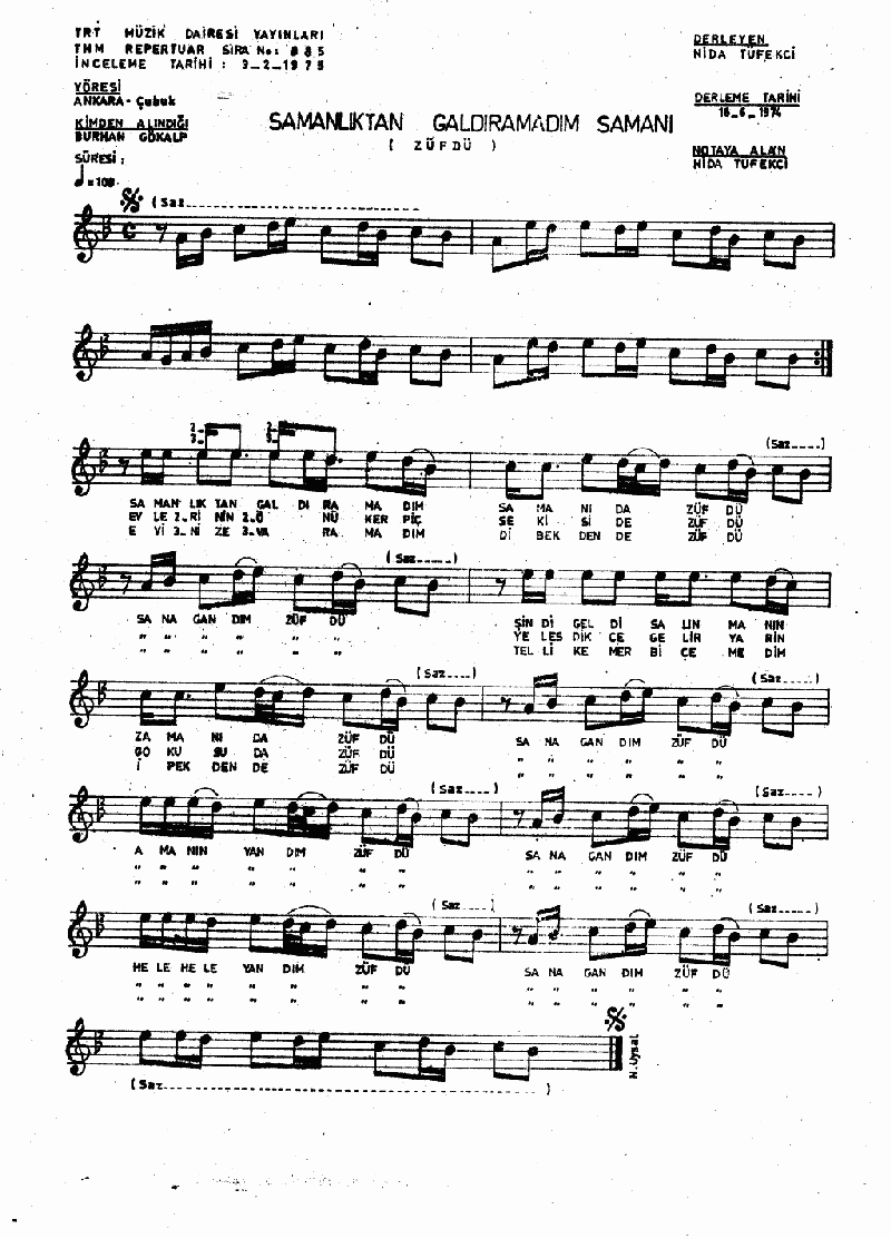 Zühdü (samanlıktan Galdıramadım Samanı) Nota 1