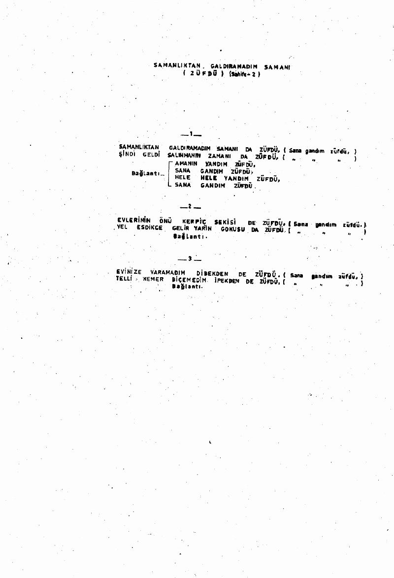 Zühdü (samanlıktan Galdıramadım Samanı) Nota 2