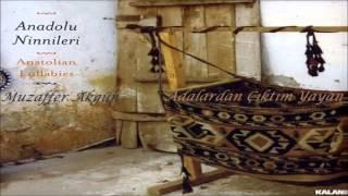 Muzaffer Akgün - Adalardan Çıktım Yayan [ Anadolu Ninnileri © 2006 Kalan Müzik ]