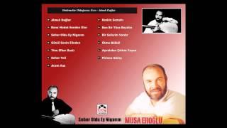Musa Eroğlu - Almalı Dağlar