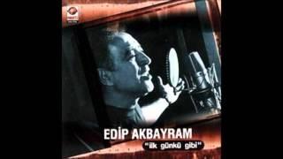 Edip Akbayram - Ah Sensiz