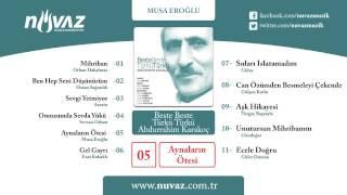 Musa Eroğlu - Aynaların Ötesi