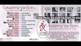 Nazlı Öksüz, Allı Gelin Taş Başını Yol Eder | Türkülerimiz Var Bizim