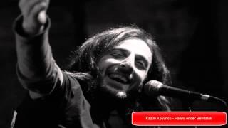 Kazım Koyuncu - Didou Nana