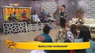 Nursaç Doğanışık - Badılcanı Doğradım - Yeni Gün - TRT Avaz