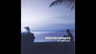 Hüseyin Karakuş - Adı Deniz Olmalı (Official Audio)