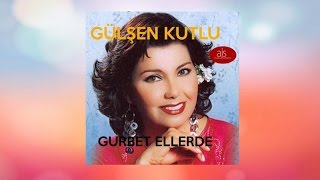 Gülşen Kutlu - Ayva Turunç Narım Var (Official Audio)