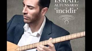 İsmail Altunsaray - Suda Balık Oynuyor [ Derkenar © 2016 Kalan Müzik ]