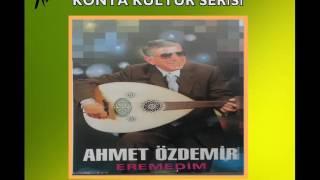 Ahmet Özdemir  -  Asmalıdır Evimiz / Gülüm Var / kız Sacların