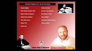 Musa Eroğlu – Ben Bir Yüce Beydim