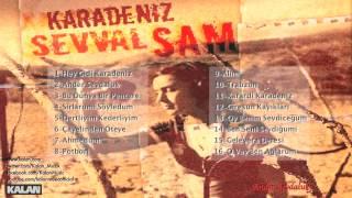 Şevval Sam - Dertliyim Kederliyim