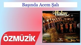 Başında Acem Şalı - Cumali Atilla (Official Video)