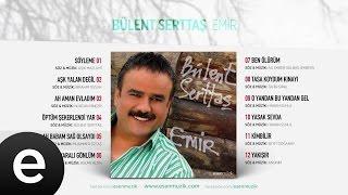 Ah Babam Sağ Olsaydı (Bülent Serttaş) Official Audio #ahbabamsağolsaydı #bülentserttaş