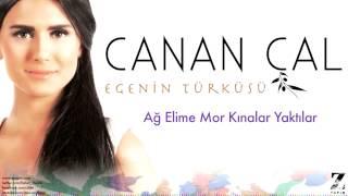 Canan Çal - Ağ Elime Mor Kınalar Yaktılar [ Egenin Türküsü © 2015 Z Yapım ]
