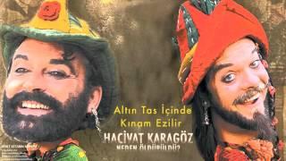 Hacivat Karagöz Neden Öldürüldü - Altın Tas İçinde Kınam Ezilir [ Soundtracks © 2006 Kalan Müzik ]