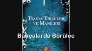 Balkan Trakya yöresi - Bahçalarda Börülce