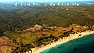 Arzum Dağlarda Gezersin - Koro