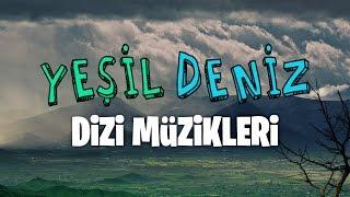 Anla Garip Halimden #YeşilDeniz Dizi Müzikleri